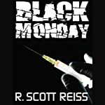 Black Monday | R. Scott Reiss