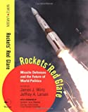 Rockets' Red Glare, James J. Wirtz and Jeffrey A. Larsen, 0813364507