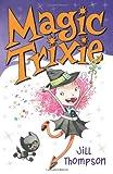 Magic Trixie, Jill Thompson, 0061170453
