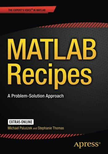 MATLAB Recipes: A Problem-Solution Approach