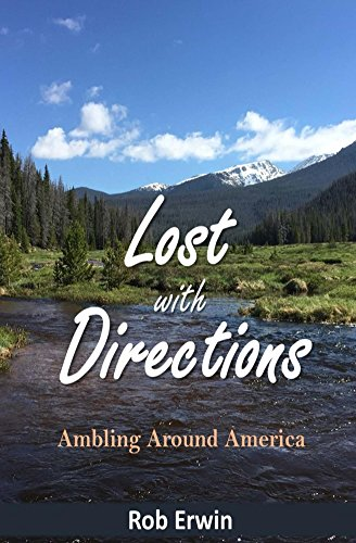 Lost with Directions: Ambling Around America ()