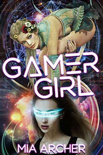 Gamer Girl - Gamer Girl: A Lesbian GameLit Novel