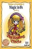 Magic in Us. the Healing Circle, Natalie Tinti, 0983088403
