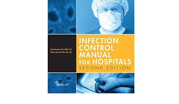 Infection Control Manual for Hospitals: Gloria Morrell ...