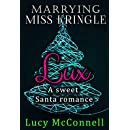Marrying Miss Kringle: Lux