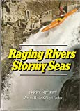 img - for Raging Rivers Stormy Seas book / textbook / text book