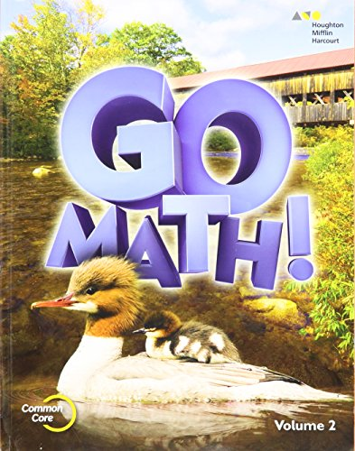 Go Math!: Student Edition Volume 2 Grade 2 2015