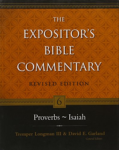 Proverbs–Isaiah (The Expositor's Bible Commentary)