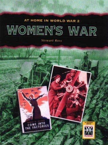 Download Women's War (At Home in World War II) by Stewart Ross (2007-10-10) pdf