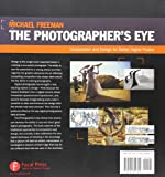 The Photographers Eye: Composition and Design for Better Digital Photos