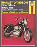 Harley-Davidson Sportsters Owners Workshop Manual, Choate, Curt and Schauwecker, Tom, 1563924072