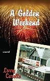 A Golden Weekend
