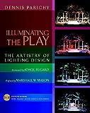 Illuminating the Play: The Artistry of Lighting Design