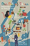 One Out of Three: Immigrant New York in the Twenty-First Century, , 0231159366