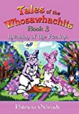 Tales of the Whosawhachits, Patricia O'Grady, 1463432178