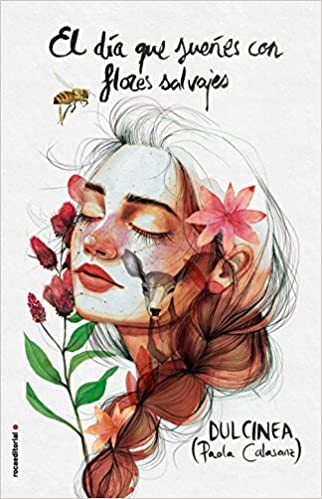 Resultado de imagen de portada el día que sueñes con flores