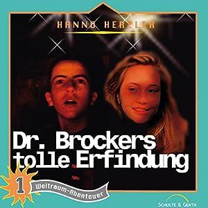 Dr. Brockers tolle Erfindung (Weltraum-Abenteuer 1) Hörspiel