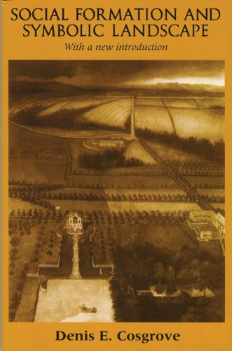 [Ebook] Social Formation and Symbolic Landscape (Originally Croom Helm Historical Geogra) [K.I.N.D.L.E]