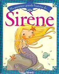 Ma première grande histoire de Sirène