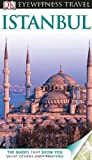 Eyewitness Travel Guides Istanbul, Rose Baring and Dorling Kindersley Publishing Staff, 075669504X