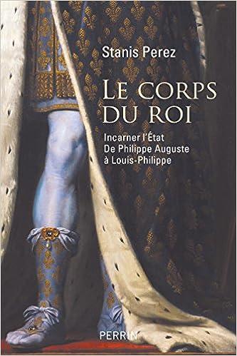 Le Corps du roi - Stanis Perez