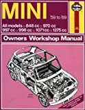 Haynes Mini Owners Workshop Manual, No. 527: 1959-1969 All Models 848cc, 970cc, 997cc, 998cc, 1071cc, 1275cc