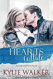Hearts Collide (Infinity Prism Series Book 1)