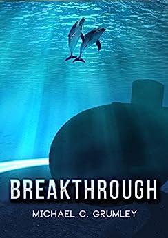 Breakthrough by [Grumley, Michael C.]