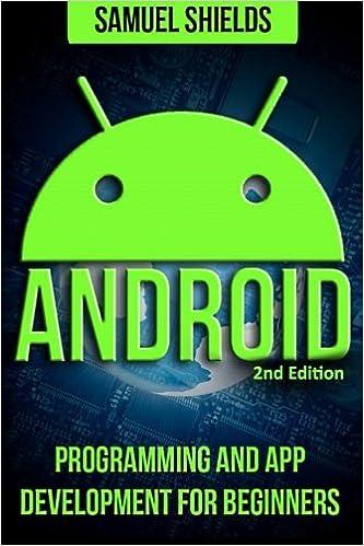 Android: App Development & Programming Guide: Programming &
