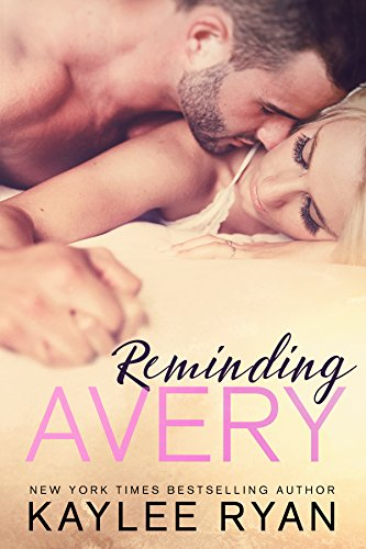 Reminding Avery by [Ryan, Kaylee]