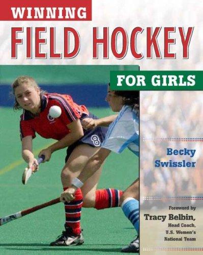 Download Winning Field Hockey for Girls (Winning Sports for Girls) pdf epub