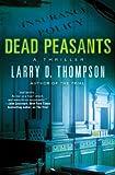 Dead Peasants: A Thriller