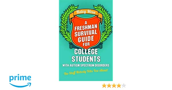 Everything You Need to Know Before College A Students Survival Guide