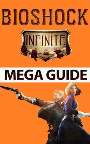 Bioshock Infinite Mega Guide Walkthrough ebook product image