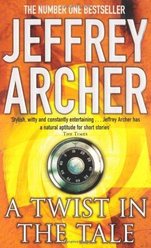 A Twist in the Tale by Jeffrey Archer (2003-07-04)