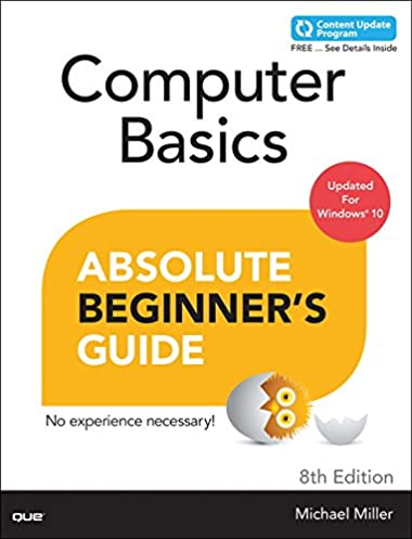 amazon com computer basics absolute beginner s guide windows 10 rh amazon com beginners guide to using a computer keyboard beginners guide on how to use a computer
