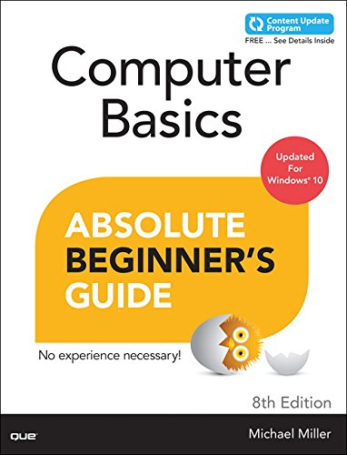 Computer Basics Absolute Beginner's Guide, Windows 10 Edition (includes Content Update Program) (8th Edition) (Best Bargain Laptops 2019)