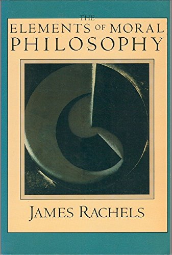 The Elements of Moral Philosophy (The Heritage series in philosophy)
