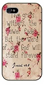 iPhone 5C Bible Verse - Vintage floral. The grass withers, the flower fades, but thw word of our God will stand forever. Isaiah 40:8 - black plastic case / Verses, Inspirational and Motivational