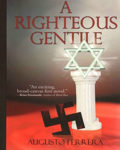 A Righteous Gentile Augusto Ferrera