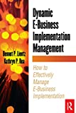Dynamic E-Business Implementation Management (E-Business Solutions)