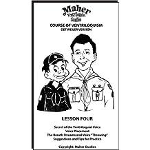 Maher Course Of Ventriloquism - Lesson Four: Detweiler Version