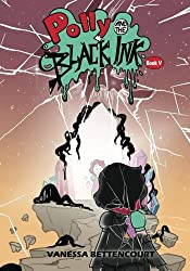 Polly and the Black Ink - Book V: The Last Door (Volume 5)