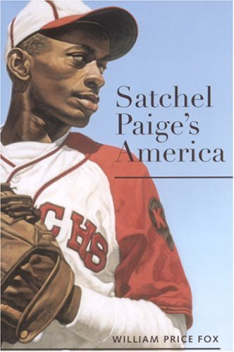 Satchel Paige's America (Alabama Fire Ant)