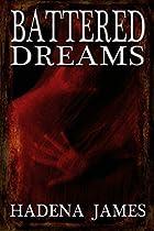 Battered Dreams (dreams & Reality Series Book 8)
