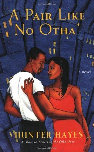 A Pair Like No Otha': A Novel