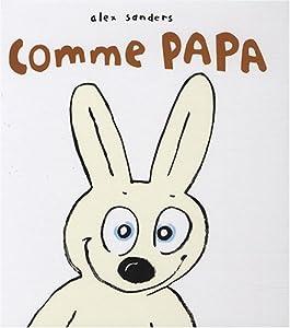 """Afficher """"Comme papa"""""""