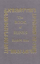 The Book of Runes : A Handbook for the Use of an Anceint Oracle: The Viking Runes with Stones