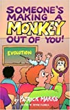 Someone's Making a Monkey Out of You!, Patrick Marks, 0890512108