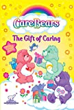 Care Bears: The Gift of Caring [Import]